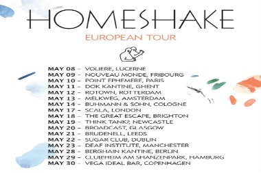 Homeshake europe tour in 2018.